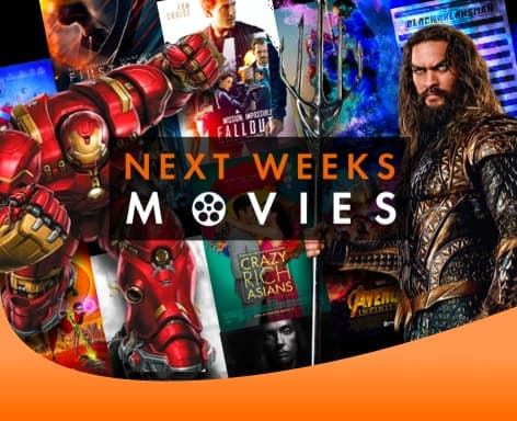Next Weeks Movies